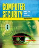 Computer Security: Protecting Digital Resources: Protecting Digital Resources