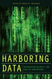 Harboring Data: Information Security, Law, and the Corporation (Stanford Law Books)