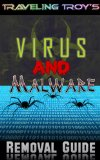 Traveling Troy's Virus and Malware Removal Guide